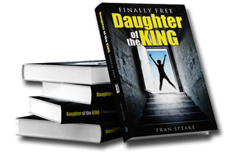 Daughter of the King: Finally FREE!